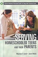 Book Serving Homeschooled Teens And Their Parents by Maureen T. Lerch