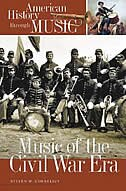 Book Music Of The Civil War Era by Steven H. Cornelius