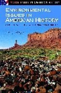 Book Environmental Issues In American History: A Reference Guide With Primary Documents by Chris J. Magoc