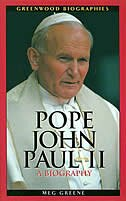 Book Pope John Paul Ii: A Biography by Meg Greene Malvasi