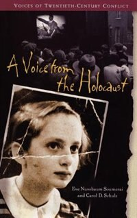 Book A Voice From The Holocaust by Eve Nussbaum Soumerai