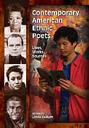 Book Contemporary American Ethnic Poets: Lives, Works, Sources by Cullum Linda
