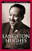 Book Langston Hughes: A Biography by Laurie F. Leach