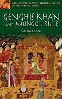 Book Genghis Khan And Mongol Rule by George Lane