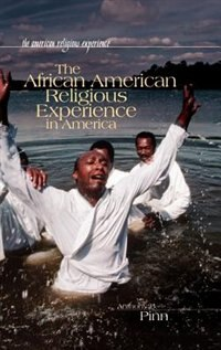 Book The African American Religious Experience In America by Anthony B. Pinn
