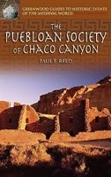 Book The Puebloan Society Of Chaco Canyon by Paul F. Reed