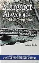 Book Margaret Atwood: A Critical Companion by Nathalie Cooke