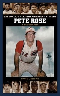 Book Pete Rose: A Biography by David M. Jordan