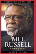 Book Bill Russell: A Biography by Murry R. Nelson