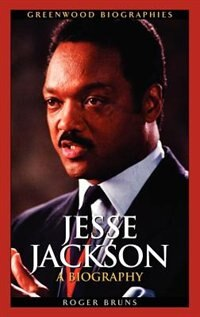 Book Jesse Jackson: A Biography by Roger Bruns