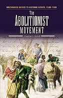 Book The Abolutionist Movement by Claudine L. Ferrell