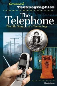 Book The Telephone: The Life Story Of A Technology by David Mercer