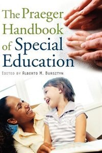 Book The Praeger Handbook Of Special Education by Alberto Marcos Bursztyn