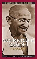 Book Mohandas K. Ghandhi: A Biography by Patricia Cronin Marcello