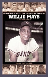 Book Willie Mays: A Biography by Mary Kay Linge