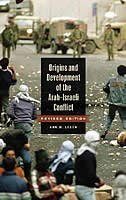 Book Origins And Development Of The Arab-israeli Conflict: Revised Edition by Ann Mosely Lesch
