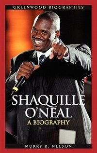 Book Shaquille O'neal: A Biography by Murry Nelson