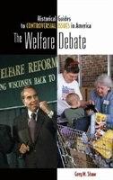 The Welfare Debate by Greg Shaw