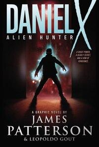 Daniel X: Alien Hunter: A Graphic Novel