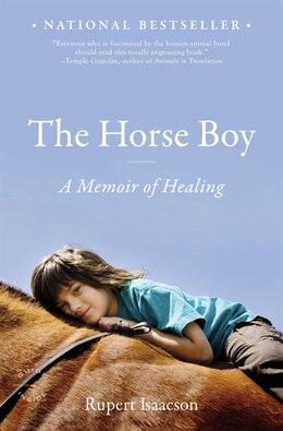 Book The Horse Boy: A Memoir Of Healing by Rupert Isaacson