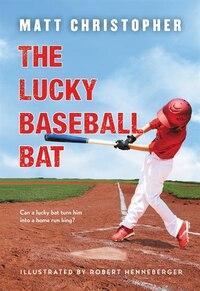 The Lucky Baseball Bat: 50th Anniversary Commemorative Edition