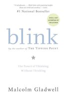 Book Blink: The Power Of Thinking Without Thinking by Malcolm Gladwell