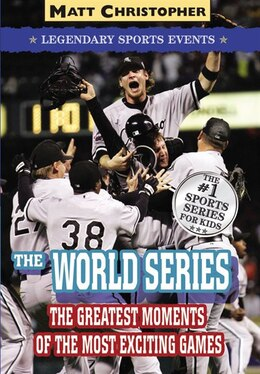 Book The World Series: Legendary Sports Events by Matt Christopher