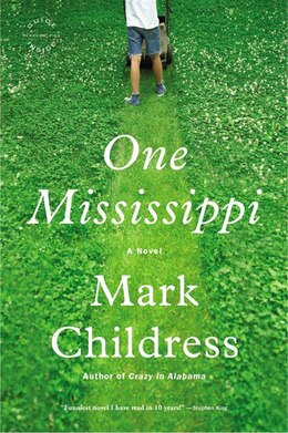 Book One Mississippi: A Novel by Mark Childress