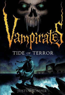 Book Vampirates: Tide Of Terror by Justin Somper