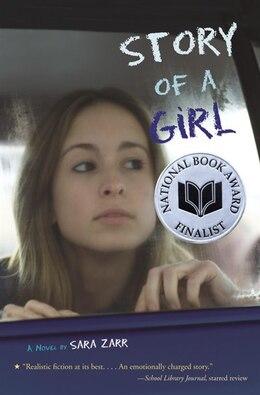 Book Story Of A Girl by SARA ZARR
