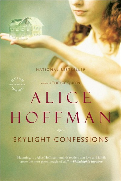 Skylight Confessions: A Novel by Alice Hoffman