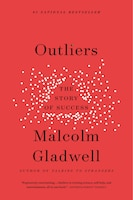 Book Outliers: The Story Of Success by Malcolm Gladwell