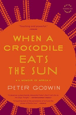 Book When a Crocodile Eats the Sun: A Memoir of Africa by Peter Godwin