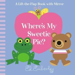 Book Where's My Sweetie Pie? by Ed Emberley