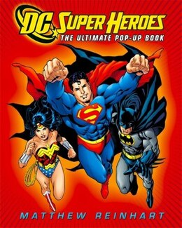 Book Dc Super Heroes: The Ultimate Pop-up Book by Matthew Dc Comics
