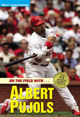 Book Albert Pujols: On the Field with... by Matt Christopher