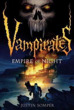 Book Vampirates: Empire Of Night by Justin Somper