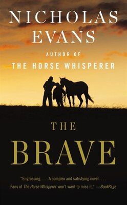 Book The Brave: A Novel by Nicholas Evans