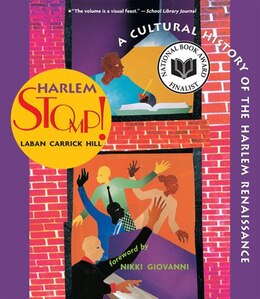 Book Harlem Stomp!: A Cultural History Of The Harlem Renaissance by Laban Carrick Hill