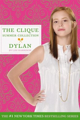 Book The Clique Summer Collection #2: Dylan by Lisi Harrison