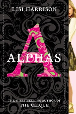 Book Alphas by Lisi Harrison