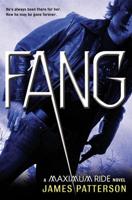 Book Fang: A Maximum Ride Novel by James Patterson