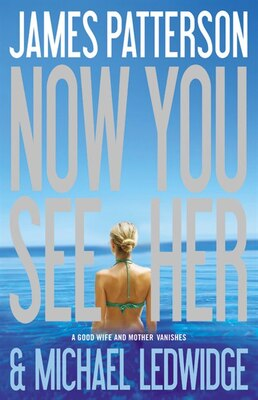 Book Now You See Her by James Patterson