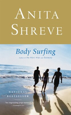 Book Body Surfing: A Novel by Anita Shreve