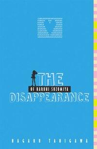 The Disappearance Of Haruhi Suzumiya (light Novel)