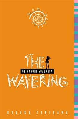 Book The Wavering Of Haruhi Suzumiya (light Novel) by Nagaru Tanigawa