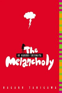 The Melancholy Of Haruhi Suzumiya (light Novel)
