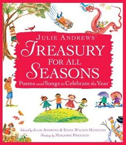 Book Julie Andrews' Treasury For All Seasons: Poems And Songs To Celebrate The Year by Julie Andrews