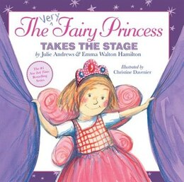 Book The Very Fairy Princess Takes The Stage by Julie Andrews