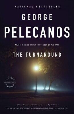 Book The Turnaround by George Pelecanos
